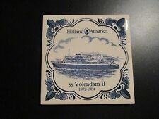 HOLLAND AMERICA CRUISE LINE VOLENDAM II 2 SHIP delft tile coaster 1972-1984