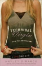 Technical Virgin-How Far Is Too Far? by Hayley DiMarco (A Sexy Girls Book)EE1248