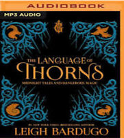 The Language of Thorns : Midnight Tales and Dangerous Magic by Leigh Bardugo (20