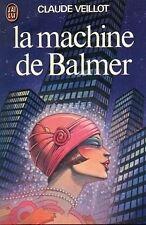 La machine de Balmer.Claude VEILLOT.Science Fiction SF22A