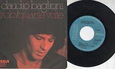 CLAUDIO BAGLIONI disco 45 giri MADE in ITALY Solo 1977 STAMPA ITALIANA