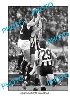 8x6 PHOTO FEATURING CARLTON FC GREAT JOHN NICHOLLS 1970 GRAND FINAL