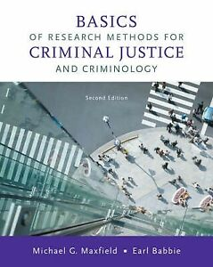 Maxfield Babbie: Basics of Research Methods for Criminal Justice and Criminology