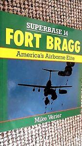 OSPREY SUPERBASE #14: FORT BRAGG: AMERICA'S AIRBORNE ELITE / Mike Verier (1990)
