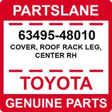 63495-48010 Toyota OEM Genuine COVER, ROOF RACK LEG, CENTER RH