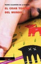 El Gran Teatro del Mundo by Pedro Calderón de la Barca and Pedro Calderon de...