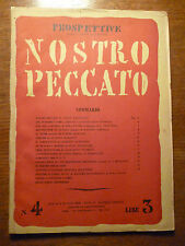PROSPETTIVE Curzio Malaparte - NOSTRO PECCATO 1940 Rivista originale