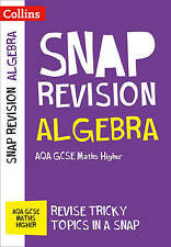 Algebra (for papers 1, 2 and 3): AQA GCSE Maths Higher (Collins Snap Revision -