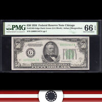 1934 $50 CHICAGO FRN Federal Reserve Note  PMG 66 EPQ  Fr 2102-Gdgs G06951447A