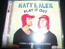 Matt & Alex Play It Out A Triple J Breakfast Production 2 CD – New