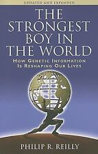 The Strongest Boy in the World: How Genetic Information is Reshaping Our Lives,