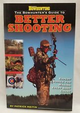 Petersen's Bowhunting The Bowhunter's Guide To Better Shooting Book Meitin