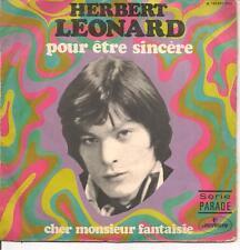 """45 TOURS / 7"""" SINGLE--HERBERT LEONARD--POUR ETRE SINCERE / CHER MONSIEUR..."""