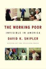 The Working Poor by David K Shipler