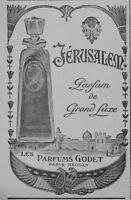 PUBLICITÉ DE PRESSE 1919 PARFUMS GODET JÉRUSALEM PARFUM DE GRAND LUXE