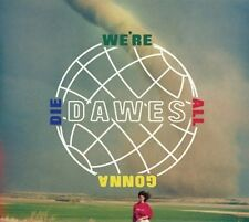 DAWES CD - WE'RE ALL GONNA DIE (2016) - NEW UNOPENED - ROCK - HUB RECORDS