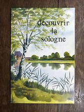 E. du Ranquet DÉCOUVRIR LA SOLOGNE Éd. de la Maison Bleue 1973