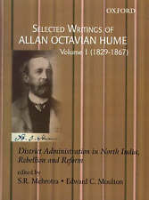 Selected Writings of Allan Octavian Hume: District Administration in North India