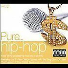 Various Artists - Pure... Hip-Hop (Parental Advisory)