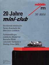4002MK Märklin Prospekt 20 J. Mini Club No 8814 Lokomotive 78 in Sterling Silber