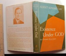 Existence Under God  - albert edward day 1958
