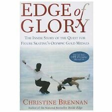 Edge of Glory: The Inside Story of the Quest for Figure Skatings Olympic Gold Me