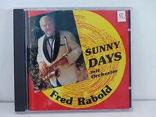 CD ALBUM FRED RABOLD Sunny days CD FR 3700