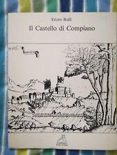 """""""IL CASTELLO DI COMPIANO"""" di Ettore Rulli"""