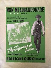 SPARTITO MUSICALE NON MI ABBANDONARE FILM MEZZOGIORNO DI FUOCO 1952 MODERATO