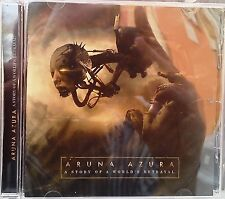 Aruna Azura - A Story of a World's Betrayal (CD 2013)