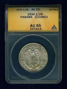 """PANAMA  1934  1/2 BALBOA SILVER COIN  ANACS CERTIFIED AUTHENTIC """"CLEANED"""" AU55"""