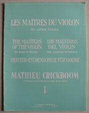 """""""Les Maîtres du violon """" 1er cahier par Mathieu Crickboom, partition pour violon"""