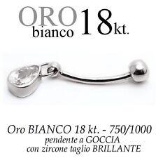 Piercing ombelico belly ORO BIANCO 18kt.pendente GOCCIA ZIRCONE taglio BRILLANTE