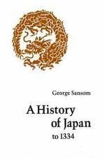 A History of Japan to 1334 by Sansom, George