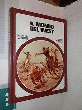 IL MONDO DEL WEST Piero Pieroni Oliviero Berni Gianni Renna Mondadori 1976 libro