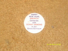 Donny Osmond button-'70's New Year's Eve metal button from 1 of his concerts Nm