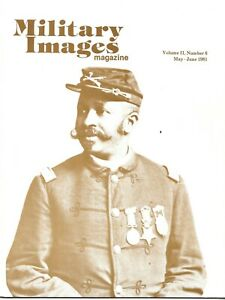 Military Images Magazine May 81 Black Troops 29th Connecticut Colored Infantry