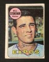 Bill Stoneman Expos signed 1969 Topps baseball card #67 Auto Autograph