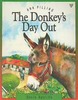 The Donkey's Day Out (Picture Storybooks), Pilling, Ann, Very Good Book