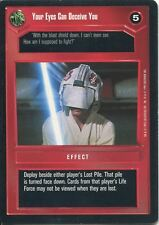 Star Wars CCG Premiere Black Border Your Eyes Can Deceive You