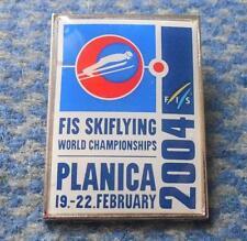 FIS WORLD CHAMPIONSHIPS SKI FLYING JUMPING SLOVENIA PLANICA 2004 PIN BADGE