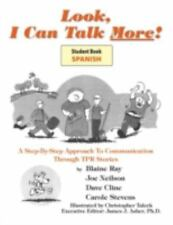 Look I Can Talk More! Mirame, Puedo Hablar Mas! Un Sistema Paso a Paso a la Com
