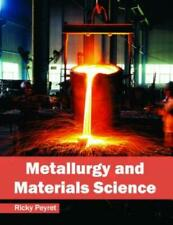 Metallurgy and Materials Science