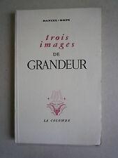 1944 TROIS IMAGES DE GRANDEUR DE DANIEL ROPS CHEZ LA COLOMBRE N° 1315/1500