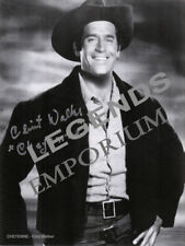 "CHEYENNE - Clint Walker Autographed  8""x10"" B&W Photo Copy  CW-01"