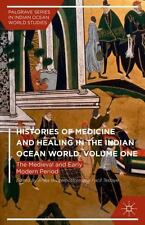 Palgrave Series in Indian Ocean World Studies: Histories of Medicine and...