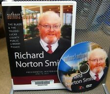 RICHARD NORTON SMITH lecture DVD Toledo historian Washington Post author 2013
