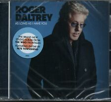 ROGER DALTREY - As Long As I Have You - CD Album *NEW & SEALED*