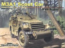 SQUADRON SIGNAL WALK AROUND M3A1 SCOUT CAR WW2 US ARMY FREE FRENCH RUSSIA BRITIS