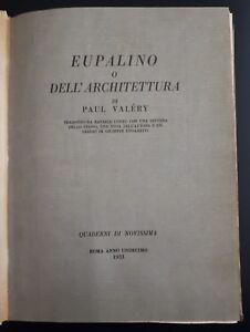 1933 Eupalino o Dell'Architettura di Paul Valery... saggio di Giuseppe Ungaretti